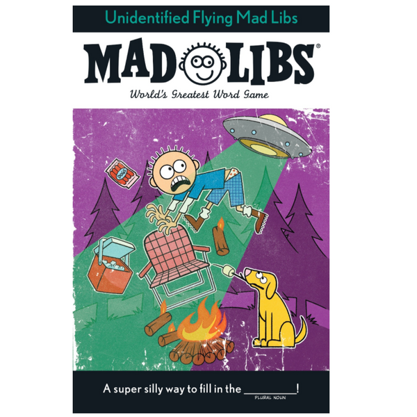 Mad Libs: Unidentified Flying Mad Libs