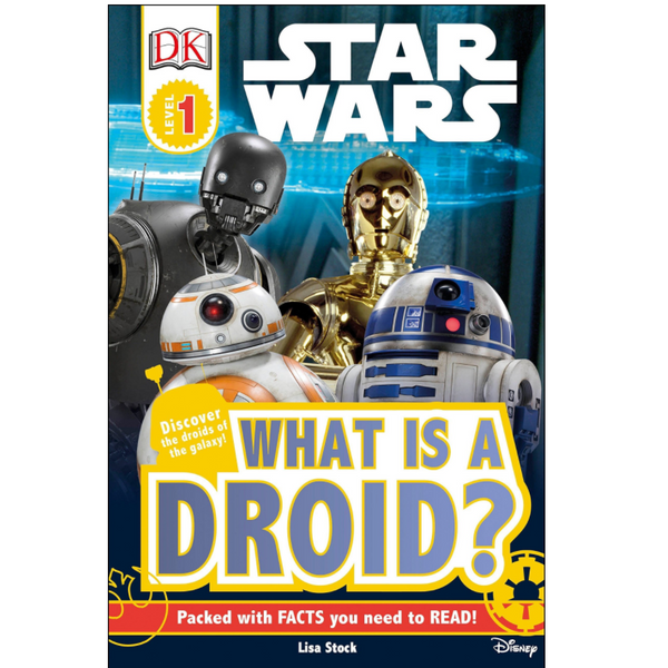 Star Wars: What is a Droid (DK Readers Level 1)
