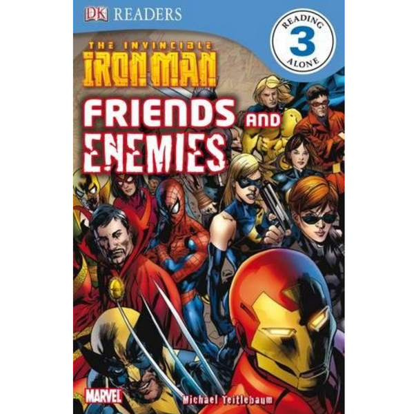 The Invincible Iron Man: Friends and Enemies  (DK Readers Level 3)