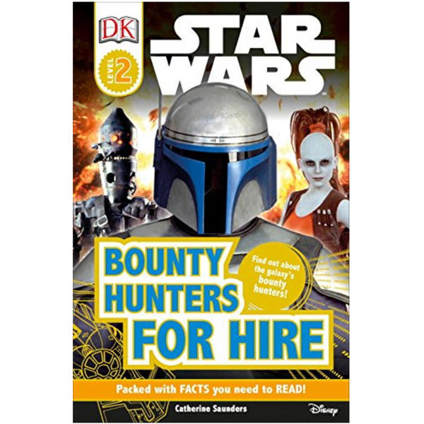 Star Wars: Bounty Hunters for Hire (DK Readers Level 2)