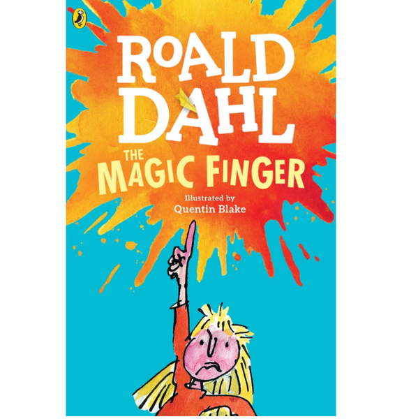 The Magic Finger, by Roald Dahl