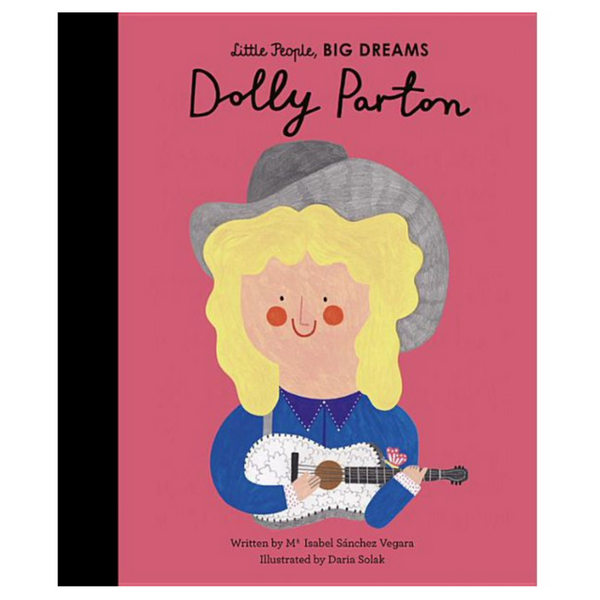 Little People, Big Dreams: Dolly Parton