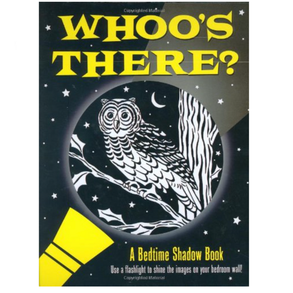 Whoo's There? (Bedtime Shadow Book)