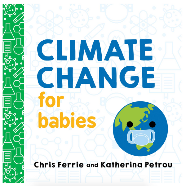 Climate Change for Babies (Board Book)