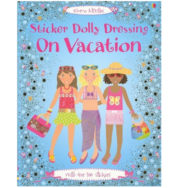 Dolly Dressing: Dressing on Vacation (Sticker Paper Dolls)