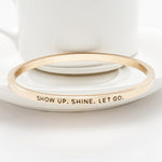 Show Up Shine Bangle - Florence Scovel - 5