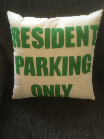 """Resident Only Parking"" 10x16 Inch Pillow"