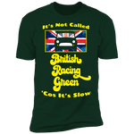 Classic Mini Cooper - It's Not Called BRG Cos It's Slow - Funkadelic - NL3600 Premium Short Sleeve T-Shirt