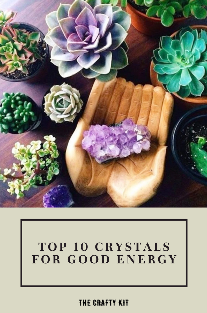 Top 10 Crystals For Good Energy