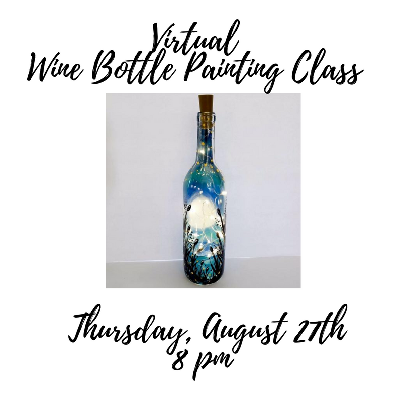 Sandy's Virtual Wine Bottle Painting Party - **Special**