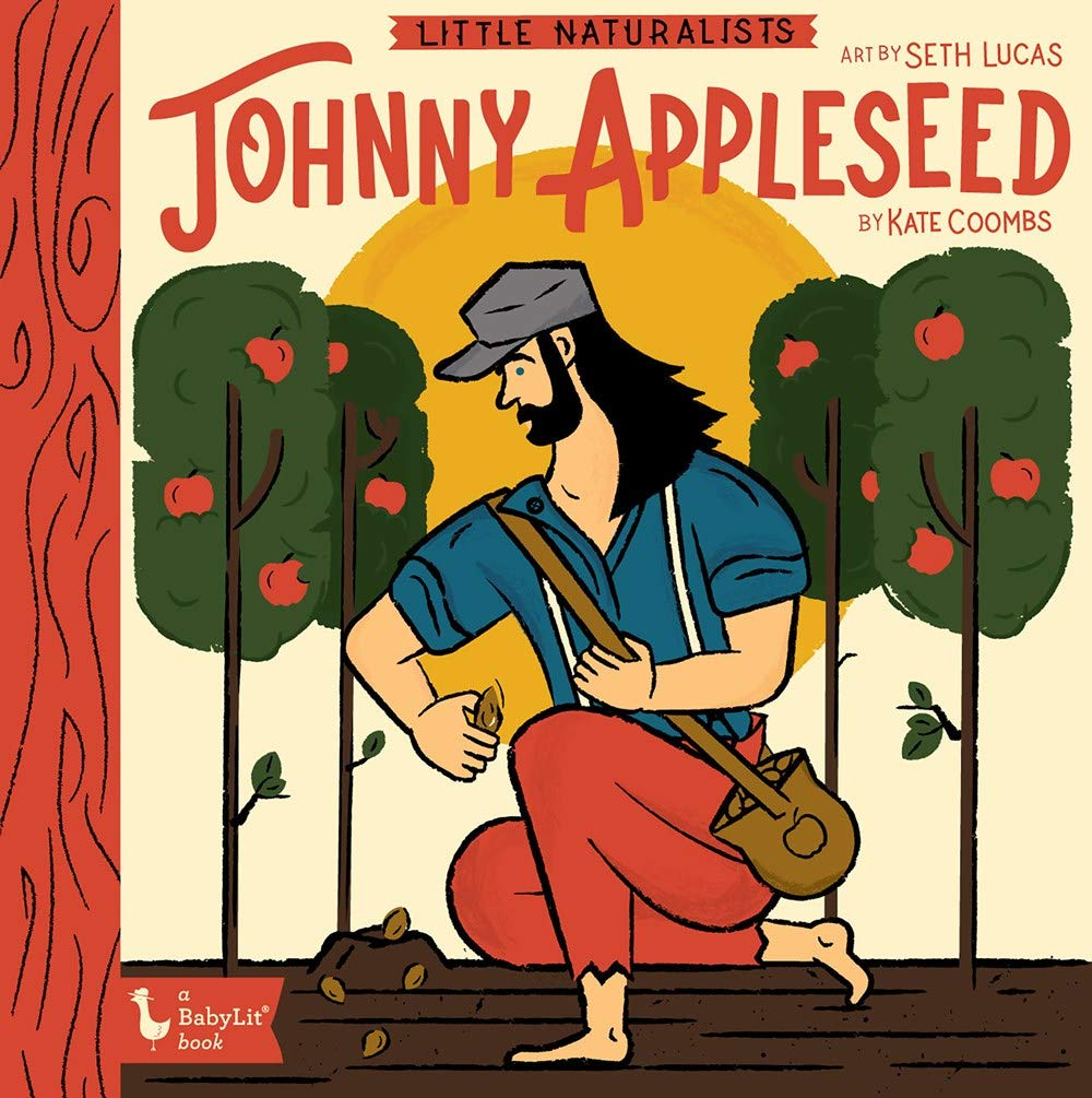 Johnny Appleseed: Little Naturalists