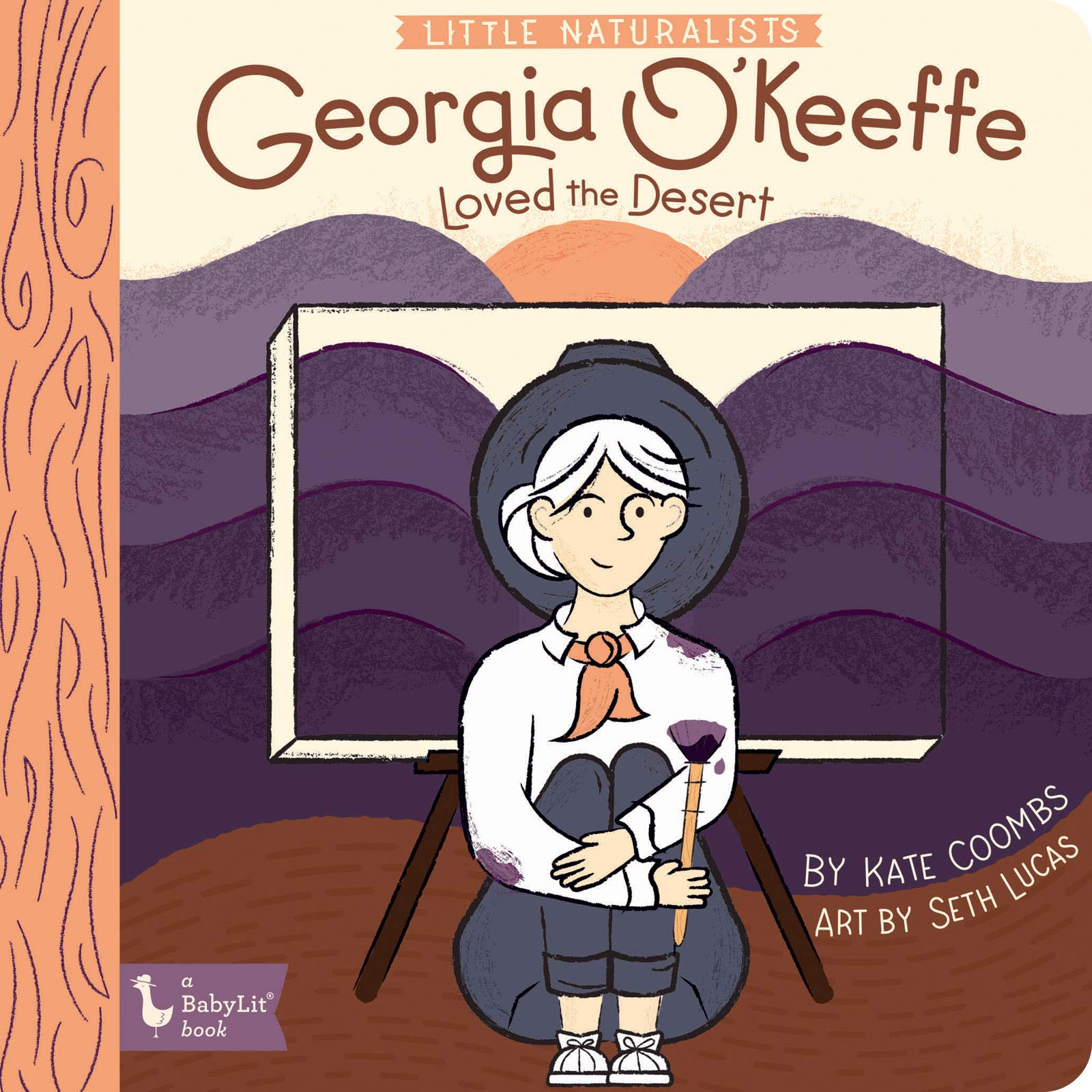 Georgia O'Keeffe Loved the Desert: Little Naturalists