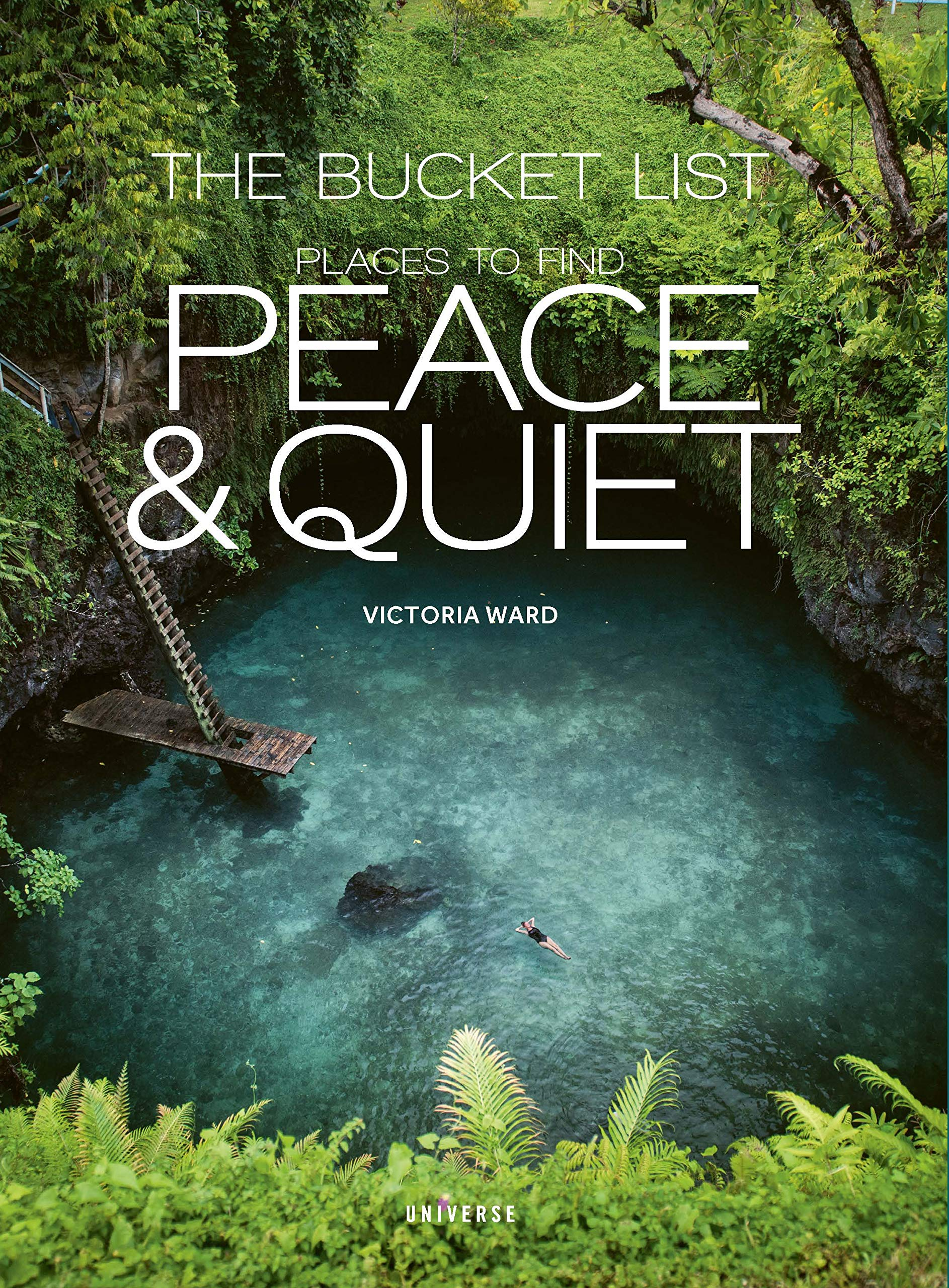 The Bucket List Places to Find Peace & Quiet