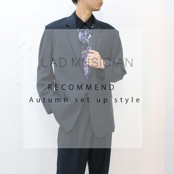 【STYLING】LAD MUSICIAN SET UP STYLING