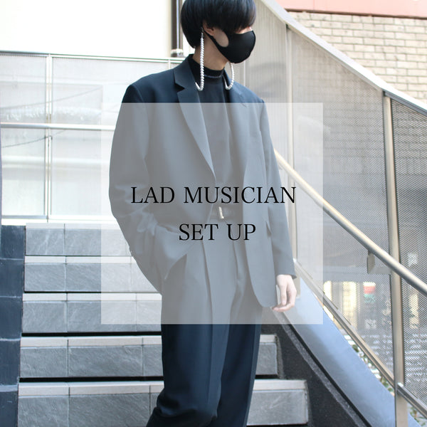 【STYLING】LAD MUSICIANのセットアップ。