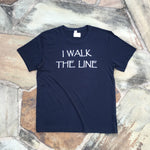 tee shirt I WALK THE LINE