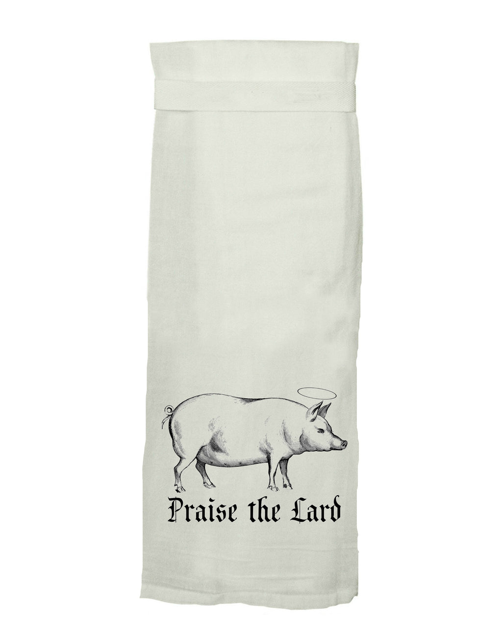 Kitchen, dish towel, Praise the Lard