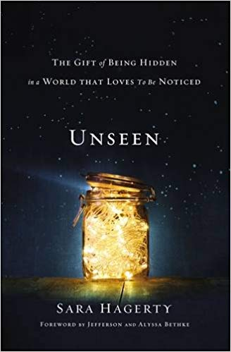 Unseen: The Gift of Being Hidden in a World That Loves to Be Noticed - Mission Store