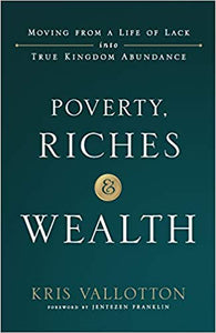 Poverty Riches And Wealth - Mission Store