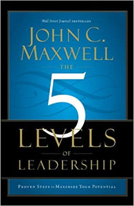 The 5 Levels Of Leadership - Mission Store