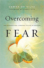 Load image into Gallery viewer, Overcoming Fear: The Supernatural Strategy to Live in Freedom - Mission Store
