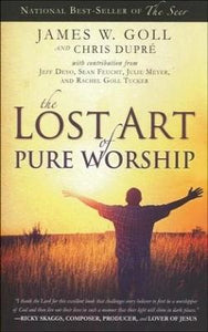 The Lost Art of Pure Worship - Mission Store