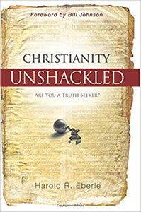 Christianity Unshackled: Are You a Truth Seeker? - Mission Store