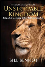 Load image into Gallery viewer, Unstoppable Kingdom: apostolic leadership culture and transformation - Mission Store