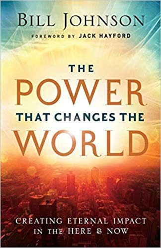 The Power That Changes the World: Creating Eternal Impact in the Here and Now - Mission Store