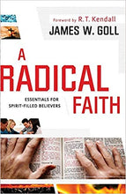 Load image into Gallery viewer, A Radical Faith: Essentials for Spirit-Filled Believers - Mission Store