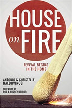 Load image into Gallery viewer, House on Fire: Revival Begins in the House - Mission Store