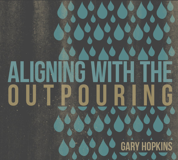 Aligning with the Outpouring
