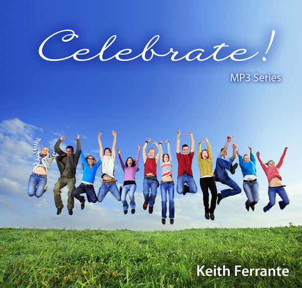 Celebrate! MP3 Series Keith Ferrante