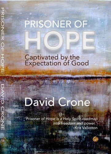 Prisoner of Hope: Captivated by the Expectation of Good - Mission Store