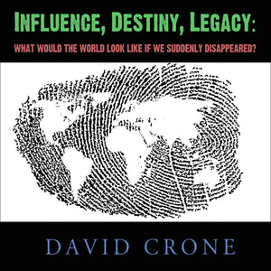Influence, Destiny, Legacy Crone