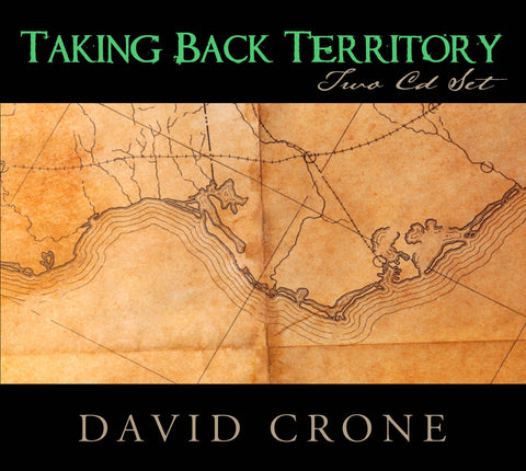 Taking Back Territory David Crone