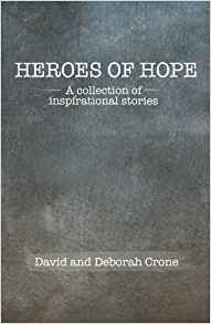 Heroes of Hope: A collection of Inspirational Stories - Mission Store