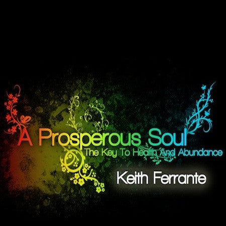 A Prosperous Soul - The Key to Health and Abundance - Mission Store