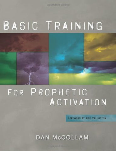 Basic Training for Prophetic Activation