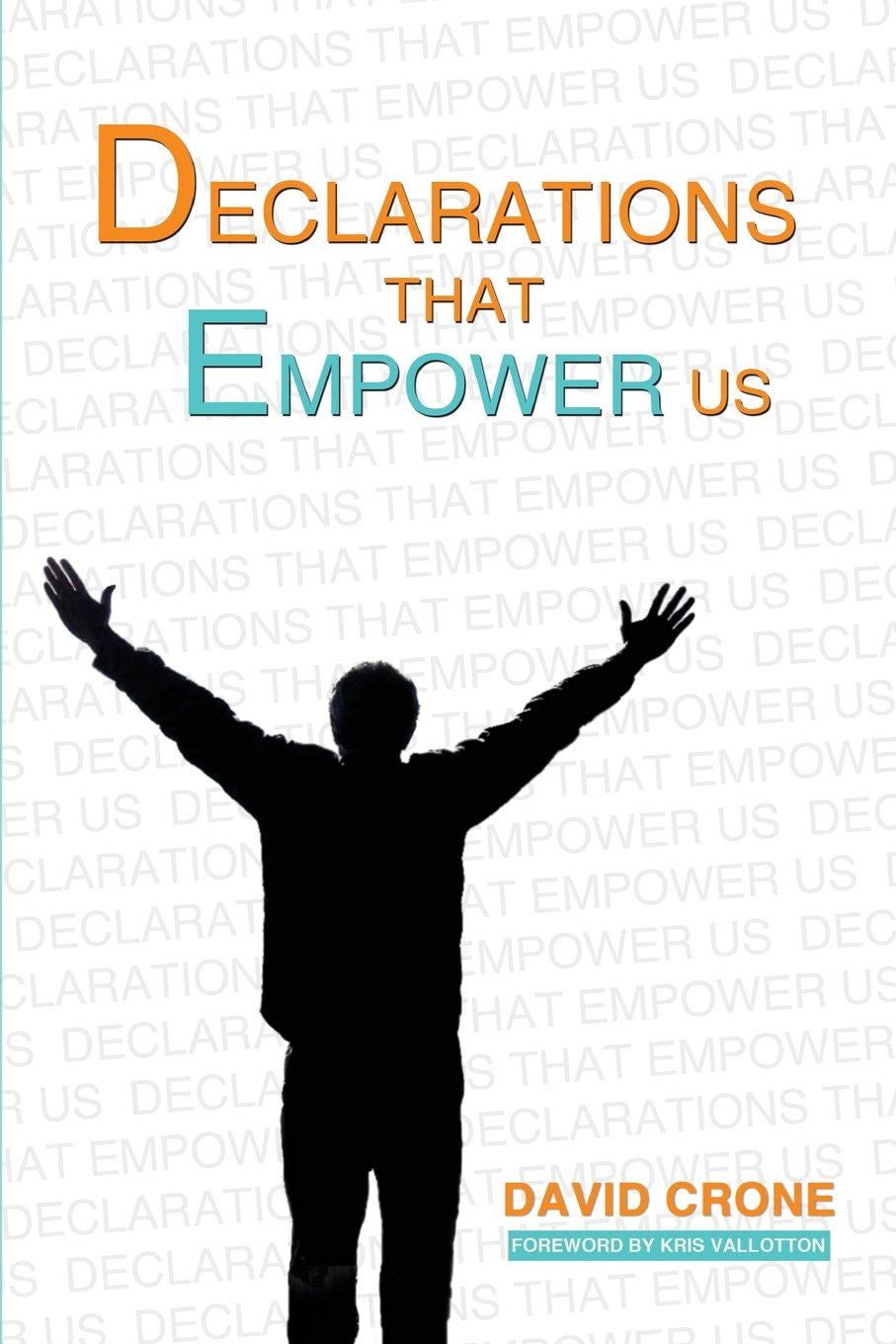 Declarations That Empower Us - Mission Store