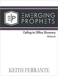 Emerging Prophets: Calling to office Discovery Workbook
