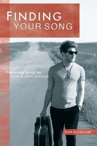 Finding Your Song Dan McCollam