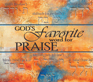 God's Favorite Word for Praise - Mission Store