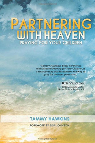 Partnering With Heaven Tammy Hawkins