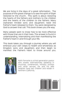 Restoring the Father's Heart: A Practical Guide to Raising Up Kingdom Sons and Daughters - Keith Ferrante - Mission Store