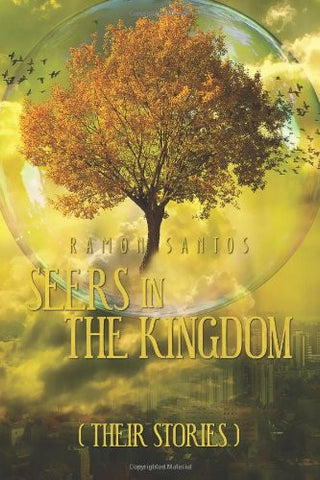 seers in the kingdom ramon santos
