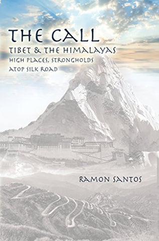 The Call: Tibet & The Himalayas