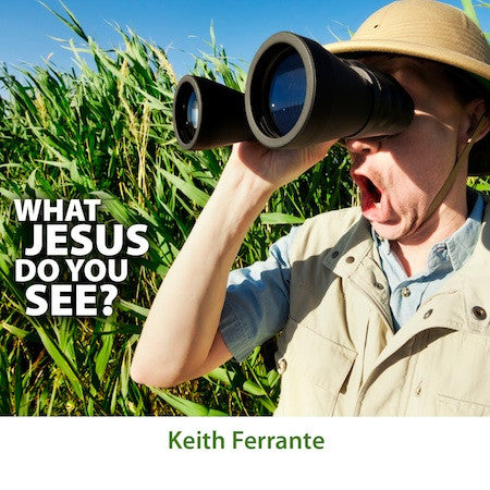 What Jesus Do You See? Ferrante