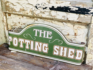 Metal Potting shed Sign