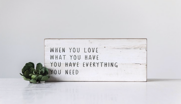 """When you love what you have..."" Decor"